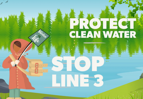 """Illustration of lake with figure holding """"Water Is Life"""" sign. Protect Clean Water - Stop Line 3"""