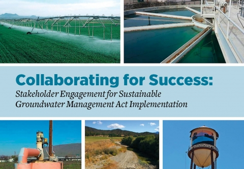 Collaborating For Success: Stakeholder Engagement for Sustainable Groudwater Management Act Implementation