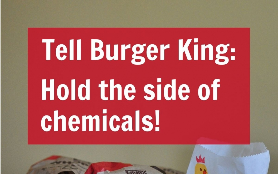 Tell Burger King: Hold the side of chemicals!